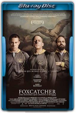Foxcatcher – Uma História que Chocou o Mundo Torrent Dual Audio