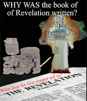 graphic9c) Erika Grey Why was the book of Revelation Written, which shows a piece of the earliest manuscript of the Revelation, a depiction of Jesus as He is described in the book of Revelation standing over and open Bible page, open to the book of Revelation.