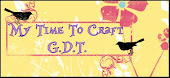 GDT for My Time to Craft