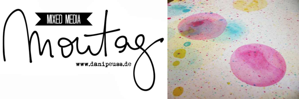 Mixed Media Montag | DIY Tutorial mit Mister Hueys | www.danipeuss.de