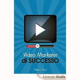 Video Marketer di Successo - eBook di Filippo Toso