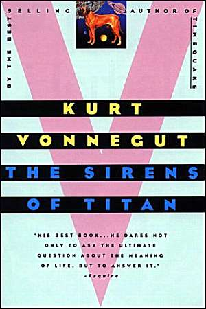 The Sirens of Titan: A Novel, Vonnegut, Kurt