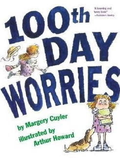 http://www.amazon.com/100th-Day-Worries-Margery-Cuyler/dp/1416907890