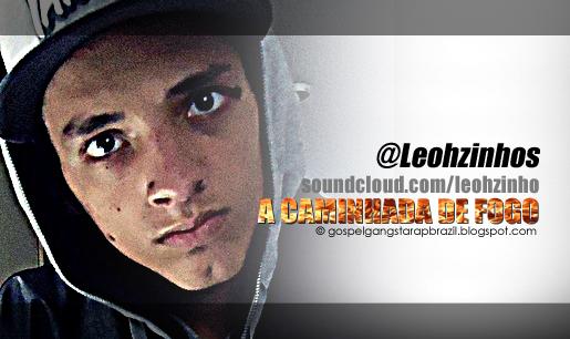 Leohzinhos - A Caminhada de Fogo [EP]