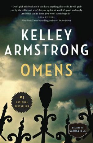 In Kelly Armstrong's newest series, Olivia can read omens. They are never about fluffy kittens. On the contrary, she sees a lot of dead people. As if this isn't bad enough, Olivia discovers that she is adopted, and her birth parents are serial killers. Things are not going well for Olivia.