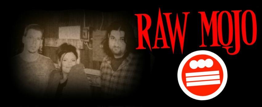 Raw Mojo