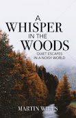 A Whisper in the Woods