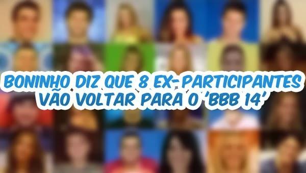 Vazou BBB14 - Novos ex-participantes