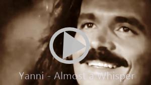 Yanni - Almost A Whisper with vocals by Pamela McNeill         cu subtitrare în română şi engleză.