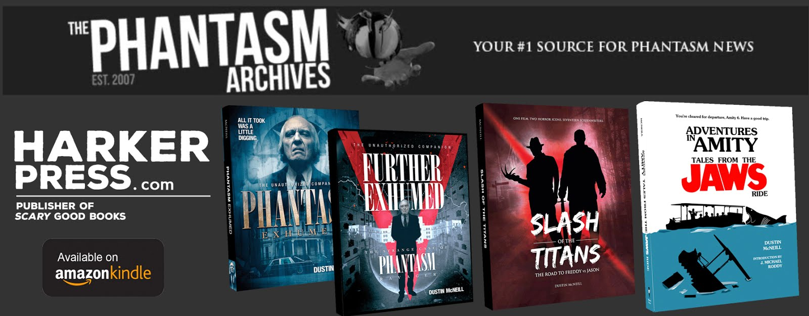 the PHANTASM ARCHIVES!