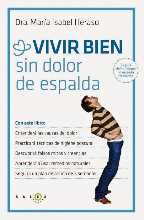 LIBRO - Vivir bien sin dolor de espalda  María Isabel Heraso (Salsa Books, 13 mayo 2014)  Salud, Medicina, Autoayuda | Edición papel PORTADA