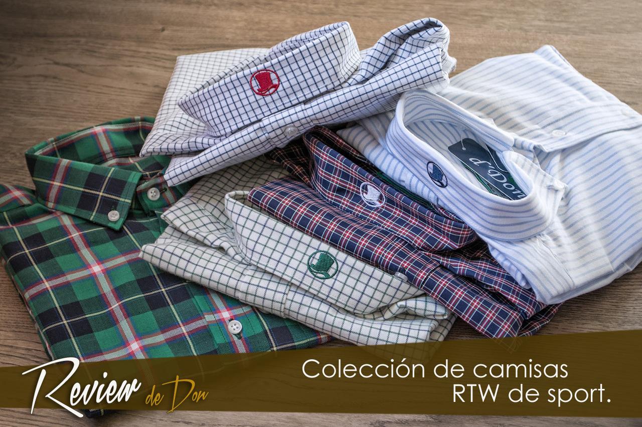 Review Colección Camisas RTW de D´Don.