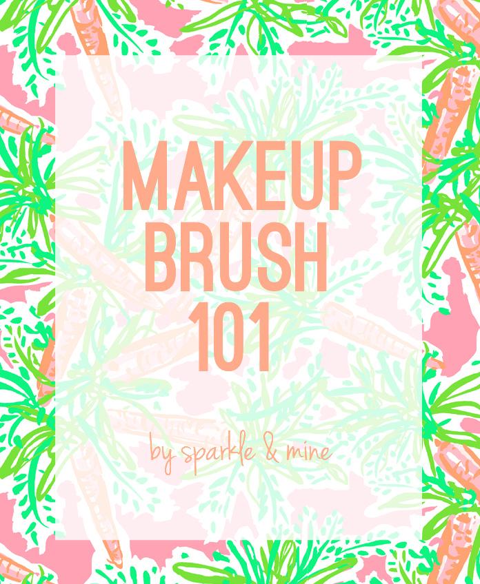 Sparkle u0026 Mine: Makeup Brush 101