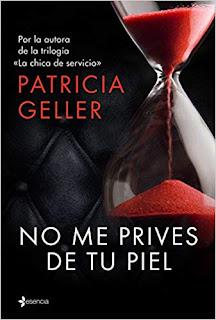 No me prives de tu piel- Patricia Geller