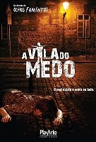 a vila do medo Suspense