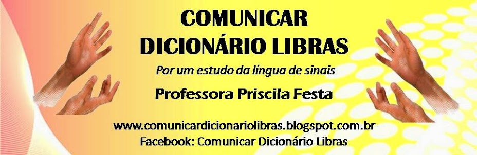 *LIBRAS* Priscila Festa