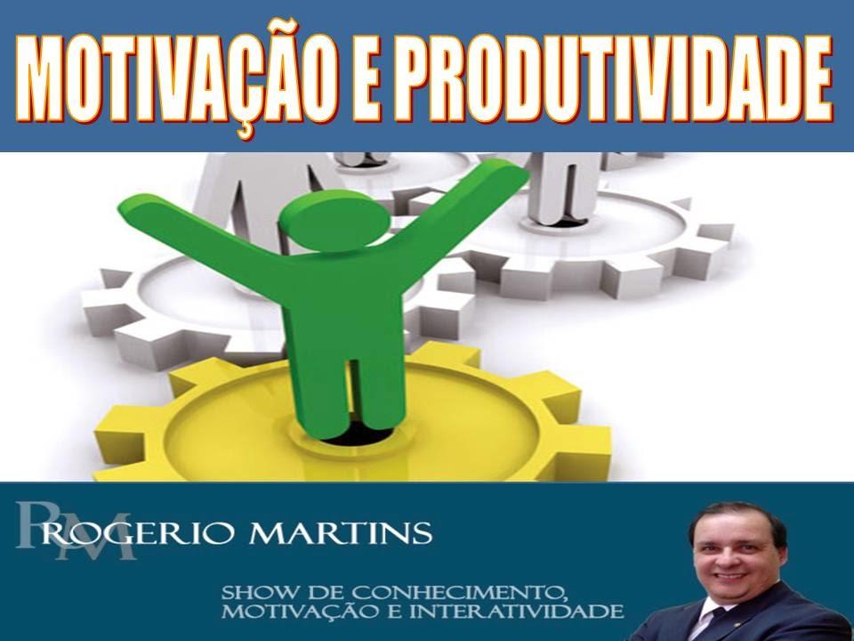 Workshop Motivação e Produtividade