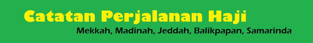 Catatan Perjalanan Haji