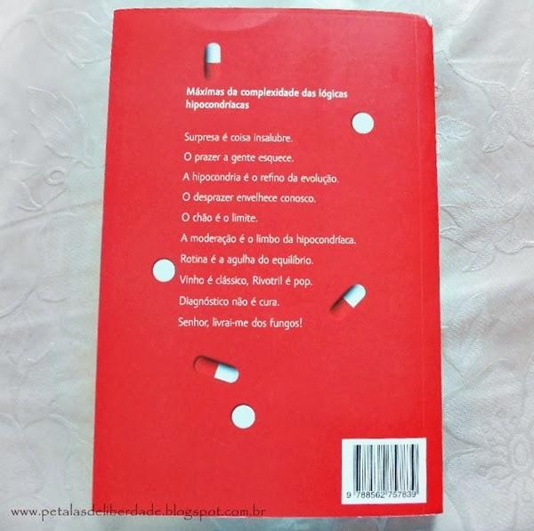 livro, resenha, Diário de uma hipocondríaca, Bete Giacomini, editora Dublinense, contracapa, hipocondria