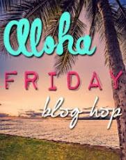 ALOHA Blog Hop!