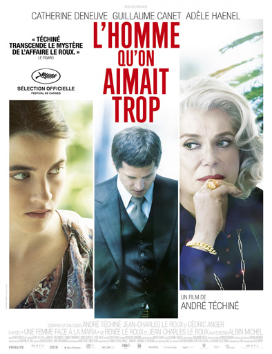 Ver L'homme qu'on aimait trop (2014) Online