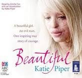BEAUTIFUL Autobiography by Katie Piper