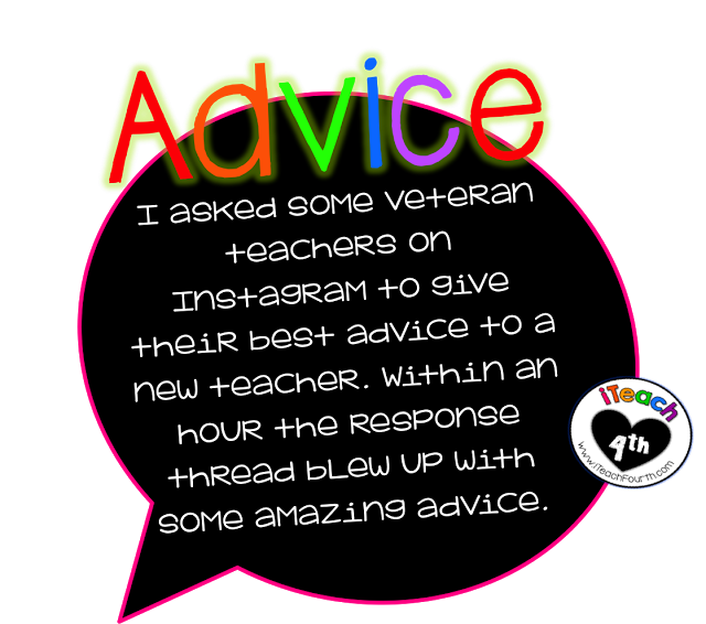 http://www.iteachfourth.com/2015/07/advice-for-all-teachers.html