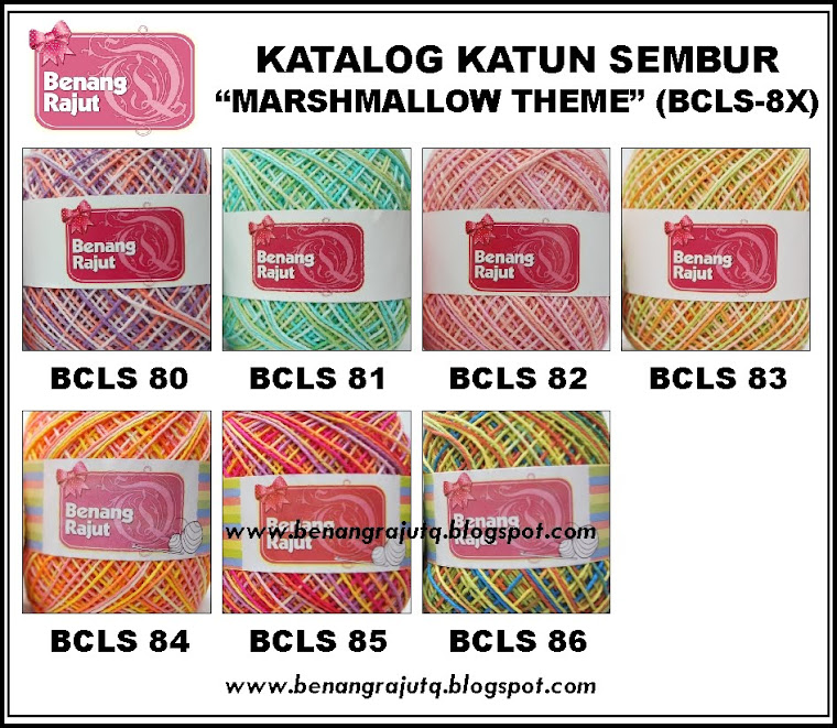 NEW!!!!! Special From Benang RajutQ KATUN ICT MARSHMALOW THEME