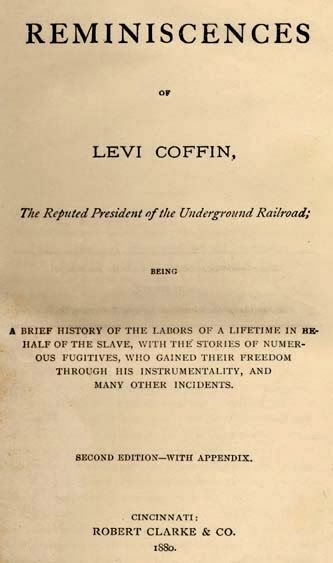 levi coffin essay Levi and catharine coffin were quakers from north carolina who vehemently  opposed slavery and became deeply involved with the underground railroad in .