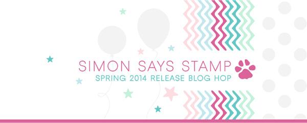 http://www.simonsaysstampblog.com/blog/simon-says-stamp-spring-2014-release-blog-hop/