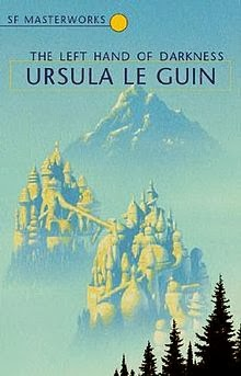 The Left Hand of Darkness by Ursula LeGuin