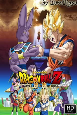 Dragon Ball Z Batalla de los Dioses [1080p] [Latino-Ingles] [MEGA]