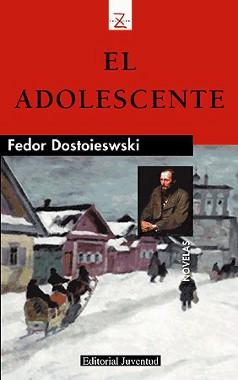 Portada del libro el adolescente de dostoievski descargar