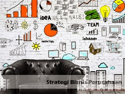 strategi bisnis perusahaan