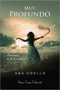 Muy profundo, Ana Coello