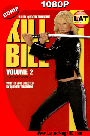 Kill Bill Vol. 2 (2004) Latino HD BDRIP 1080p ()