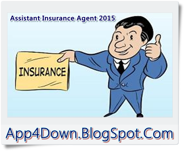 Assistant Insurance Agent 2015 15.08.17 Latest Update
