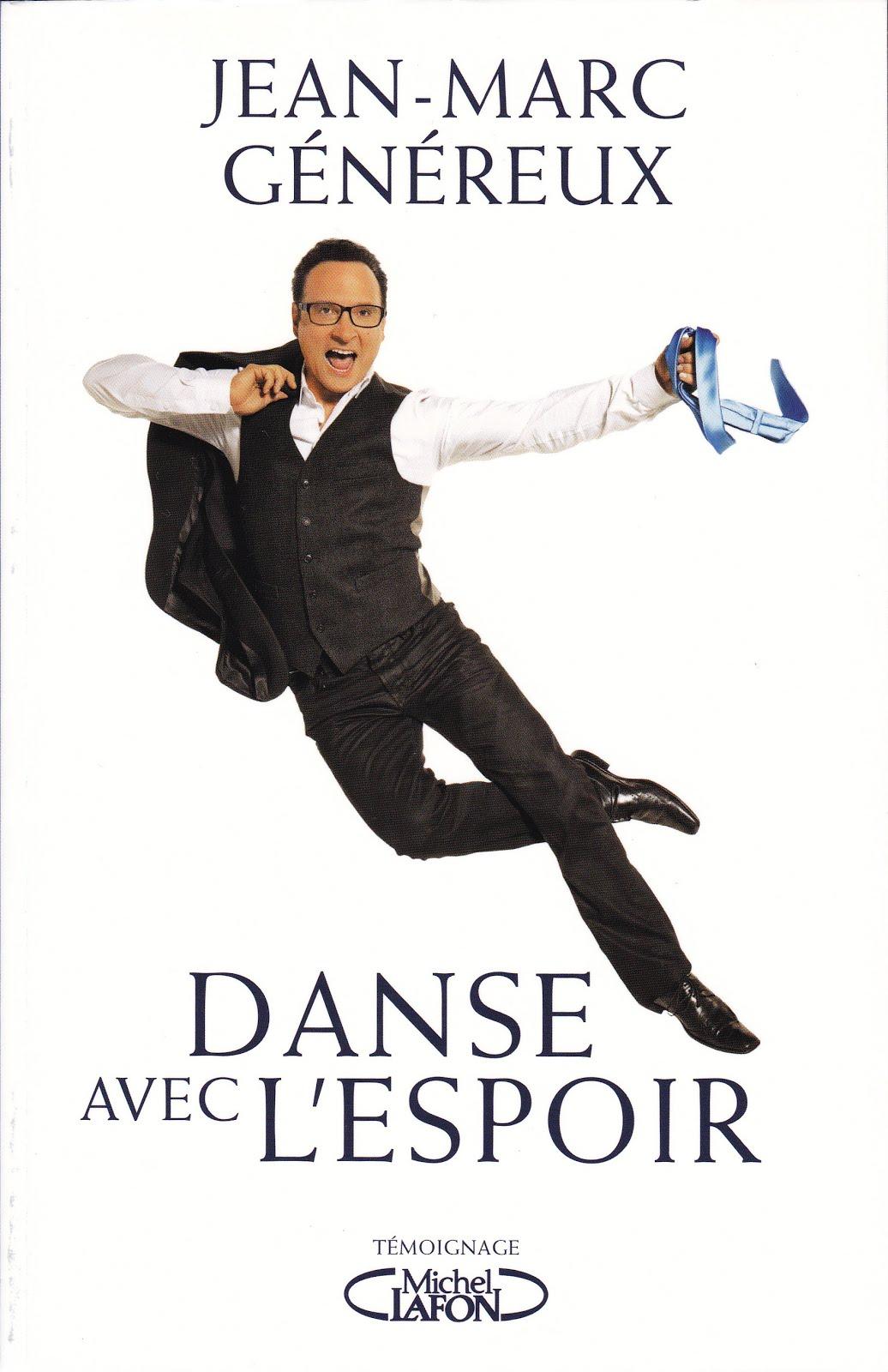 """Jean-Marc Généreux   'Danse avec l'espoir"""""""