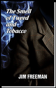 Poetry Collection: The Smell of Tweed and Tobacco