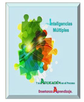 http://normantrujillo.wordpress.com/2014/03/15/inteligencias-multiples-y-su-aplicacion-en-el-proceso-ensenanza-aprendizaje/