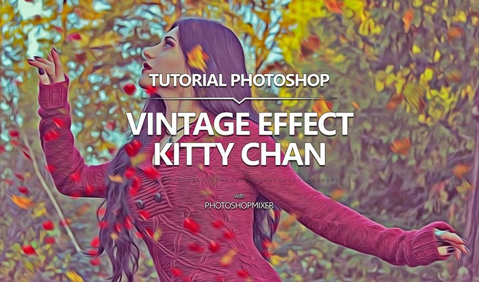 Cover Tutorial Edit Foto Vintage Effect Kitty Chan