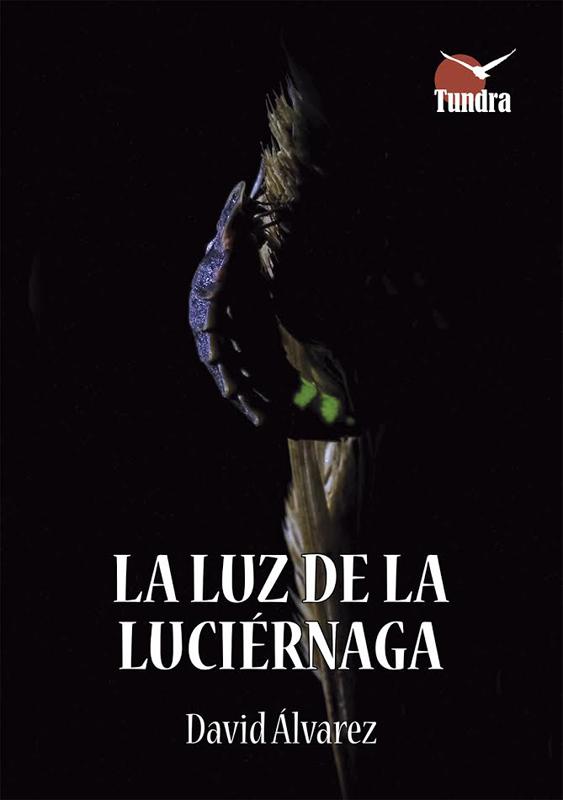 LA LUZ DE LA LUCIÉRNAGA. Disponible a partir del 30 de noviembre