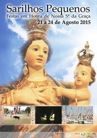 Sarilhos Pequenos (Moita)- Festas em Hª de Nª Srª da Graça 2015- 21 a 24 Agosto