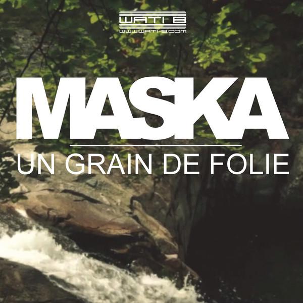 Maska - Un grain de folie - Single Cover