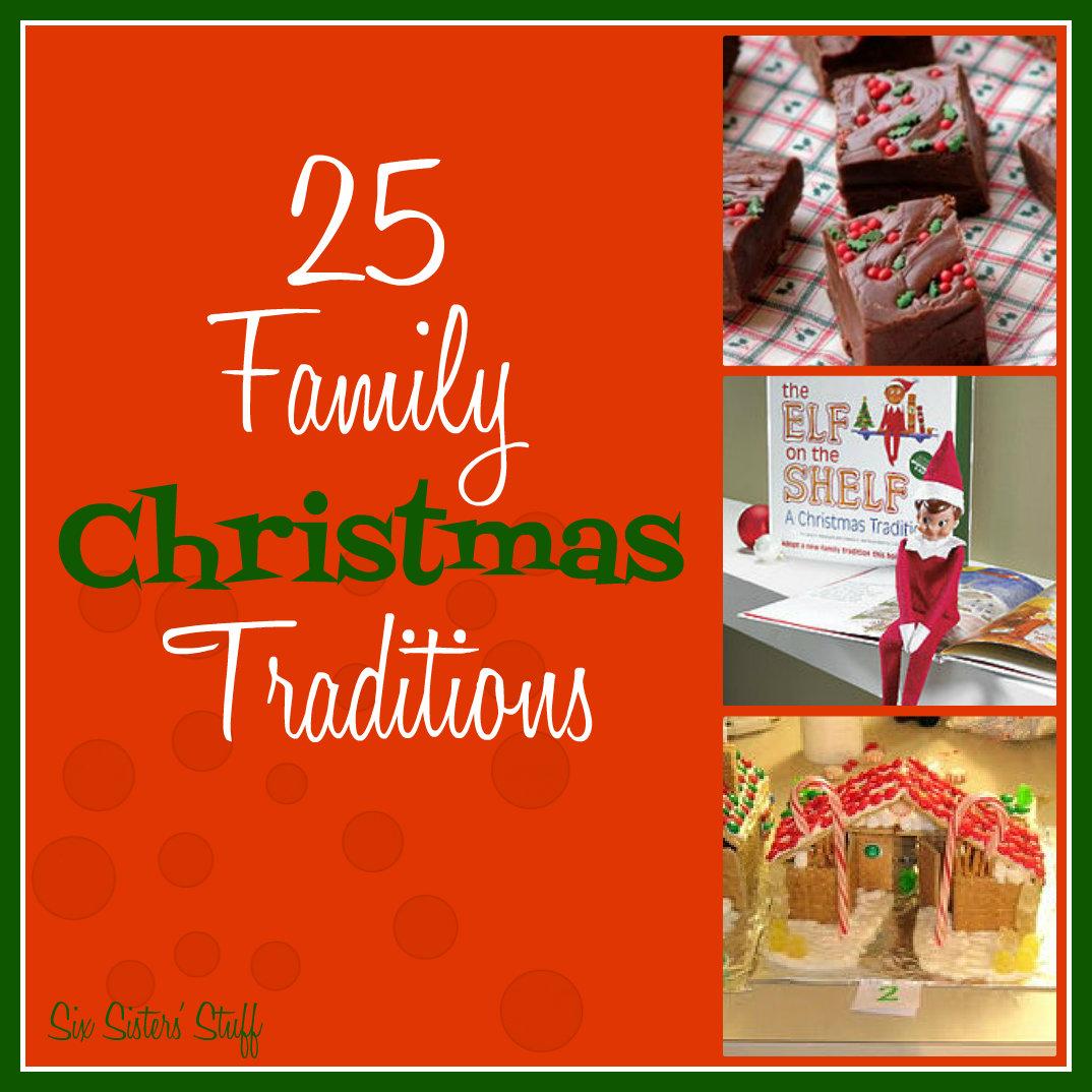 25 Family Christmas Traditions! | Six Sisters\' Stuff