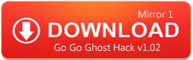 Go Go Ghost Hack Tool