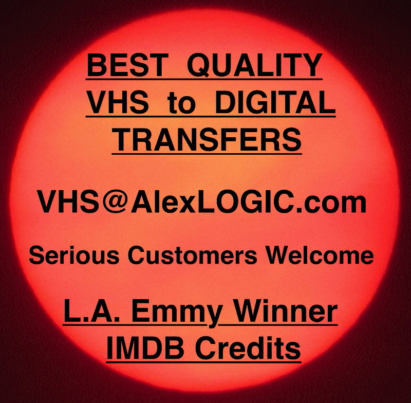 You can Supervise your own Videotape to Digital Transfer Session.