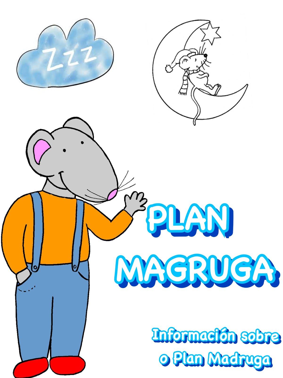 O PLAN MADRUGA