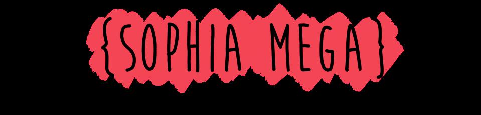 Sophia Mega
