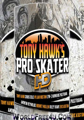 Cover Of Tony Hawks Pro Skater HD Full Latest Version PC Game Free Download Mediafire Links At worldfree4u.com